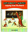 Copying From The Board-Let's Do It Write!